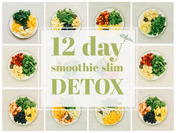 Chế độ ăn kiêng 12 day Smoothie Slim Detox