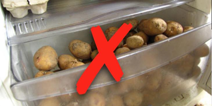 Đừng cho khoai tây vào tủ lạnh